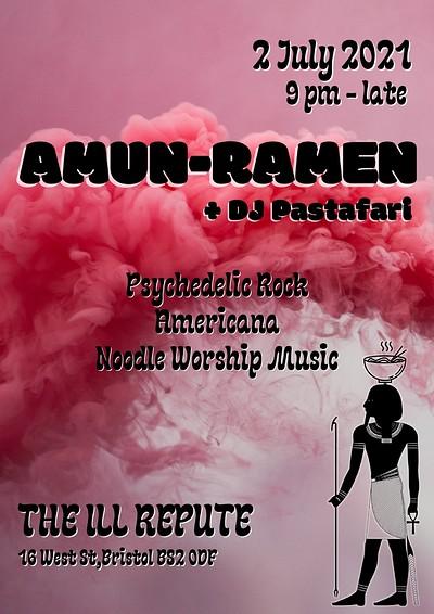 Amun-Ramen + DJ Pastafari at The ILL Repute at The Ill Repute in Bristol