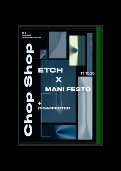 *Postponed* Chop Shop: Etch Vs. Mani Festo at The Island in Bristol