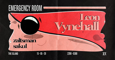 [RESCHEDULED] - Emergency Room w/ Leon Vynehall at The Island in Bristol