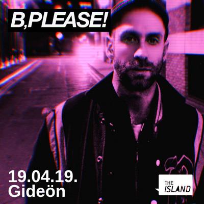 B,Please! feat Gideön & Hannah Holland at The Island in Bristol