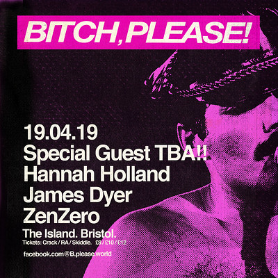 Bitch, Please! feat Hannah Holland & Special Guest at The Island in Bristol