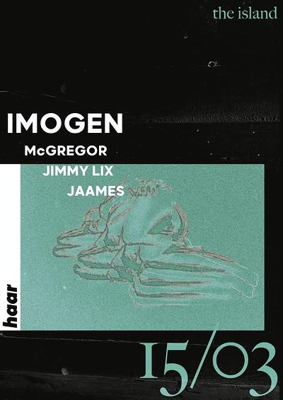 Haar | IMOGEN, McGregor, Jimmy Lix & Jaames at The Island in Bristol