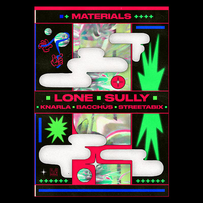 Materials: Lone & Sully (Date TBC)  at The Island in Bristol