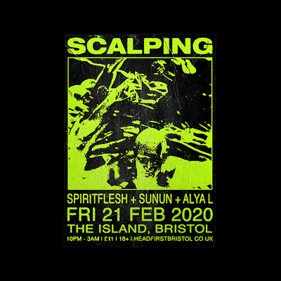 SCALPING at The Island in Bristol