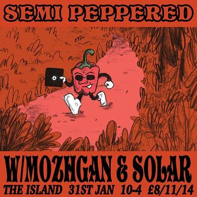 Semi Peppered w/ Mozhgan & Solar at The Island in Bristol