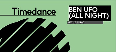 Timedance: Ben UFO at The Island in Bristol