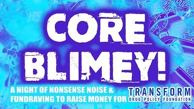 Core Blimey! presents Pastaman +  Dr. Bastardo at The Jam Jar in Bristol