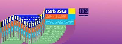 Noods Radio: 12th Isle at The Jam Jar in Bristol