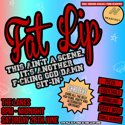 ★ Fat Lip ★ FFS It's Another Sit-In at The Lanes in Bristol