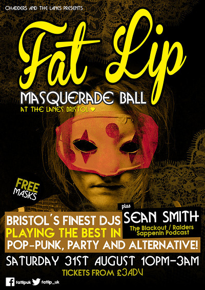 ★ FAT LIP ★ Masquerade Ball!  at The Lanes in Bristol