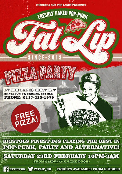 ★ FAT LIP ★ Pizza Party! 23th Feb @The Lanes at The Lanes in Bristol