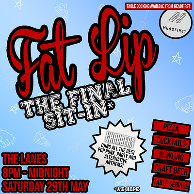 ★ Fat Lip ★ The Final Sit-In! 29.05.21 @The Lanes at The Lanes in Bristol