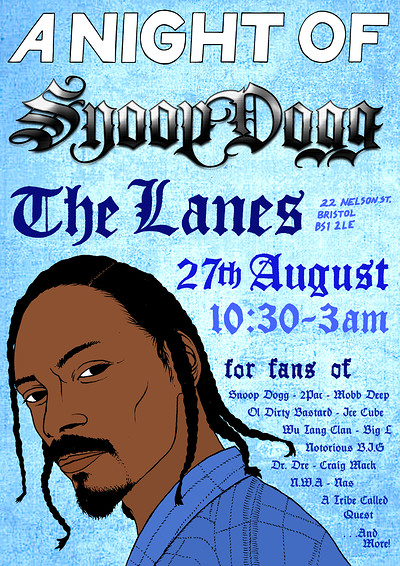 A Night Of: Snoop Dogg  at The Lanes in Bristol