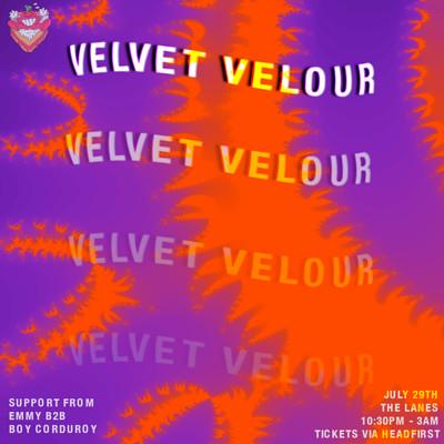 Baked Well Presents: Velvet Velour  at The Lanes in Bristol