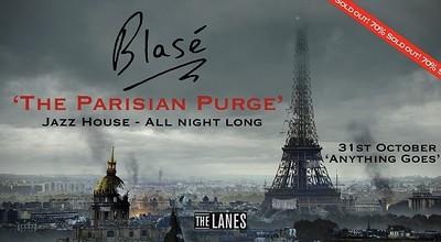 Blasé Presents: The Parisian Purge at The Lanes in Bristol