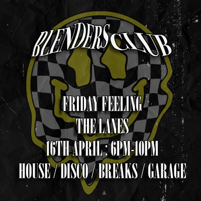 Blenders Club: Friday Feeling Courtyard Party at The Lanes in Bristol