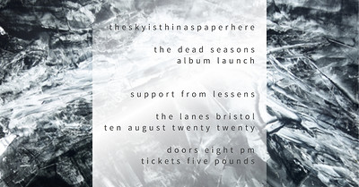 CANCELLED: theskyisthinaspaperhere + Lessens at The Lanes in Bristol