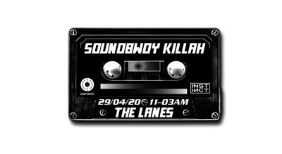 Deep Discs x Instinct Presents: Soundbwoy Killah at The Lanes in Bristol