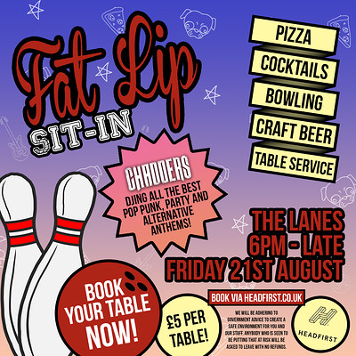 Fat Lip Sit-In! at The Lanes in Bristol