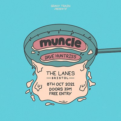 MUNCLE + DAVE HUNTRISS at The Lanes in Bristol