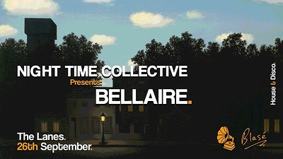 Night Time Collective Presents: Bellaire at The Lanes in Bristol