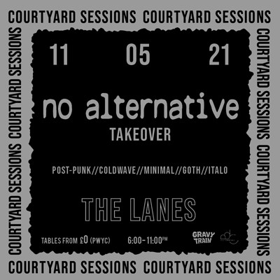 NO ALTERNATIVE TAKEOVER (DJ Set) at The Lanes in Bristol