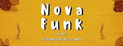 Nova Funk at The Lanes at The Lanes in Bristol