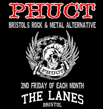 PHUCT - The Chill-Out:Rock-Out 8 at The Lanes in Bristol
