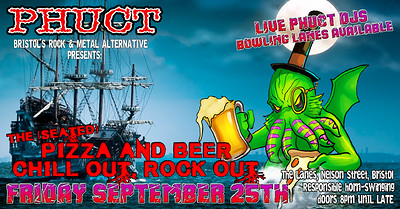 PHUCT - the Chill Out/Rock Out V6.66  at The Lanes in Bristol