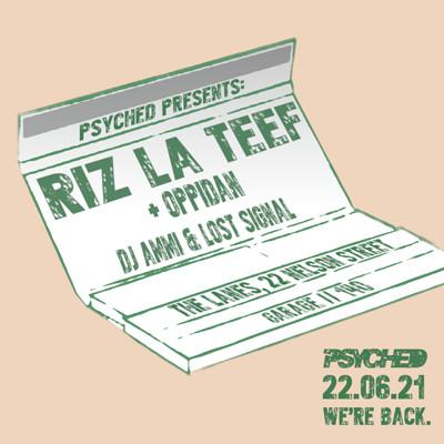 Psyched Presents: Riz La Teef  at The Lanes in Bristol