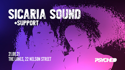 Psyched: Sicaria Sound at The Lanes in Bristol