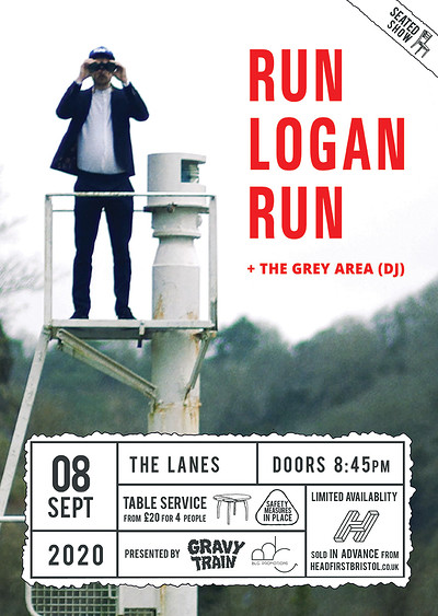 RUN LOGAN RUN (live) + THE GREY AREA (dj) at The Lanes in Bristol