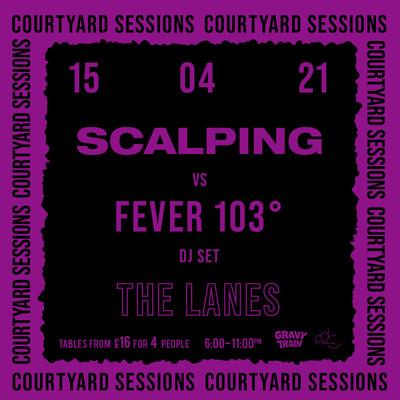 SCALPING (DJ) vs FEVER 103° (DJ) at The Lanes in Bristol