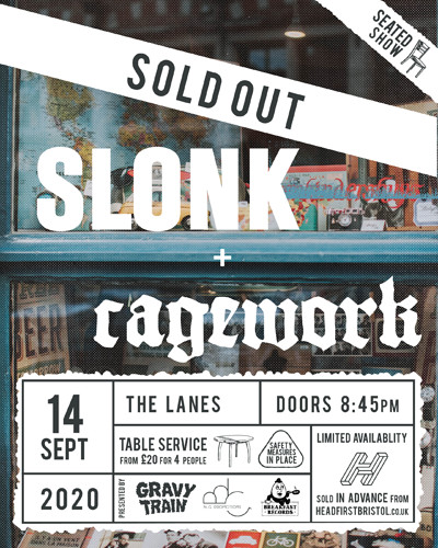SLONK + CAGEWORK (live) at The Lanes in Bristol