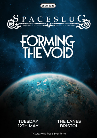 Spaceslug // Forming The Void // + More at The Lanes in Bristol