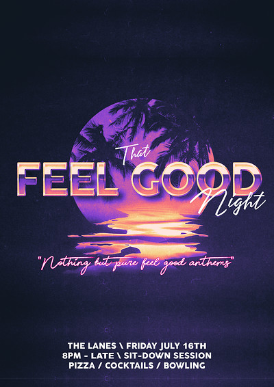 That Feel Good Night - Non-stop Feel Good Anthems at The Lanes in Bristol