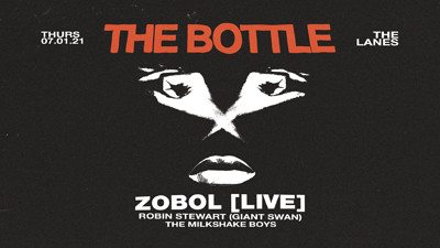 The Bottle presents: ZOBOL [LIVE] + support at The Lanes in Bristol