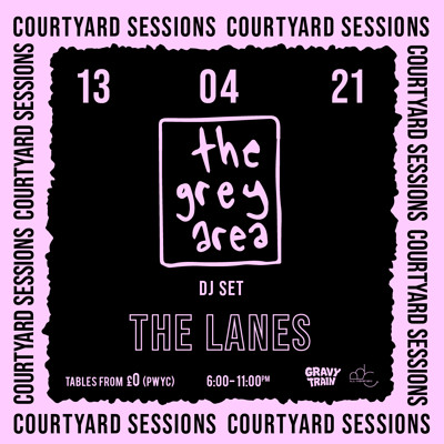 THE GREY AREA (DJ Set) at The Lanes in Bristol