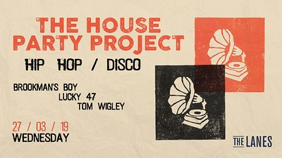 The House Party Project Returns: Hip Hop & Disco at The Lanes in Bristol
