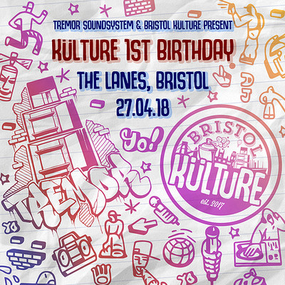 Tremor & Bristol Kulture Present: Külture 1st Birt at The Lanes in Bristol