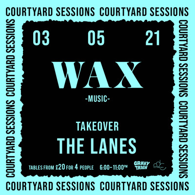 WAX MUSIC TAKEOVER (DJ Set) at The Lanes in Bristol
