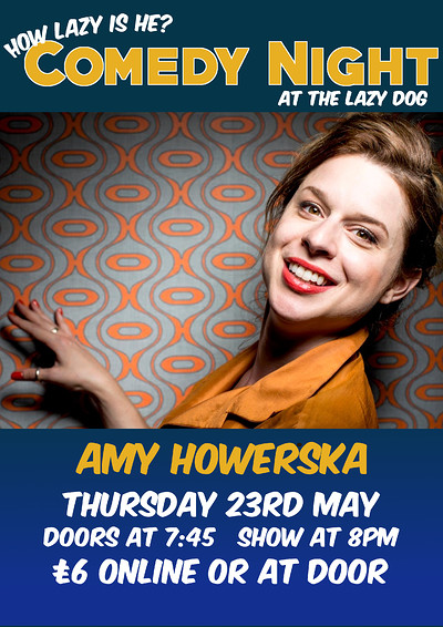 Live Comedy: How Lazy Is He? with Amy Howerska at The Lazy Dog Pub in Bristol