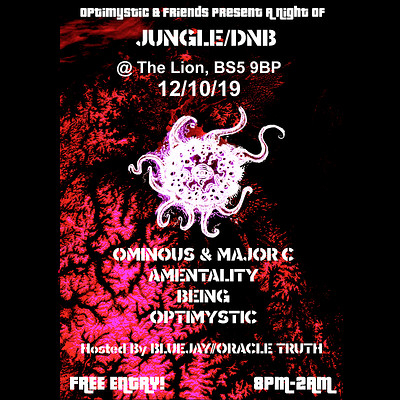 Optimystic & Friends Free Jungle/DnB Session 21 at The Lion BS5 9BP in Bristol