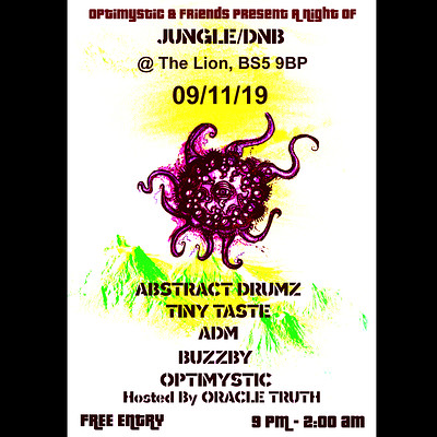 Optimystic & Friends Free Jungle/DnB Session 22 at The Lion BS5 9BP in Bristol
