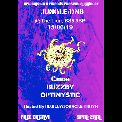 Optimystic & Friends Free Jungle/Dnb Session 20 at The Lion BS5 in Bristol