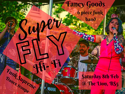 Superfly Hifi: funk at the Lion with Fancy Goods at The Lion, BS5 in Bristol