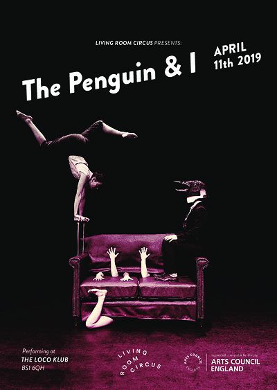 'The Penguin & I' by Living Room Circus at The Loco Klub in Bristol