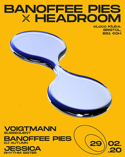Banoffee Pies x Headroom with Voigtmann at The Loco Klub in Bristol