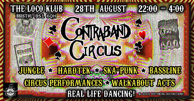Contraband Circus! at The Loco Klub in Bristol