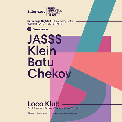 Curated by Batu (JASSS, Batu, Klein, Chekov) at The Loco Klub in Bristol